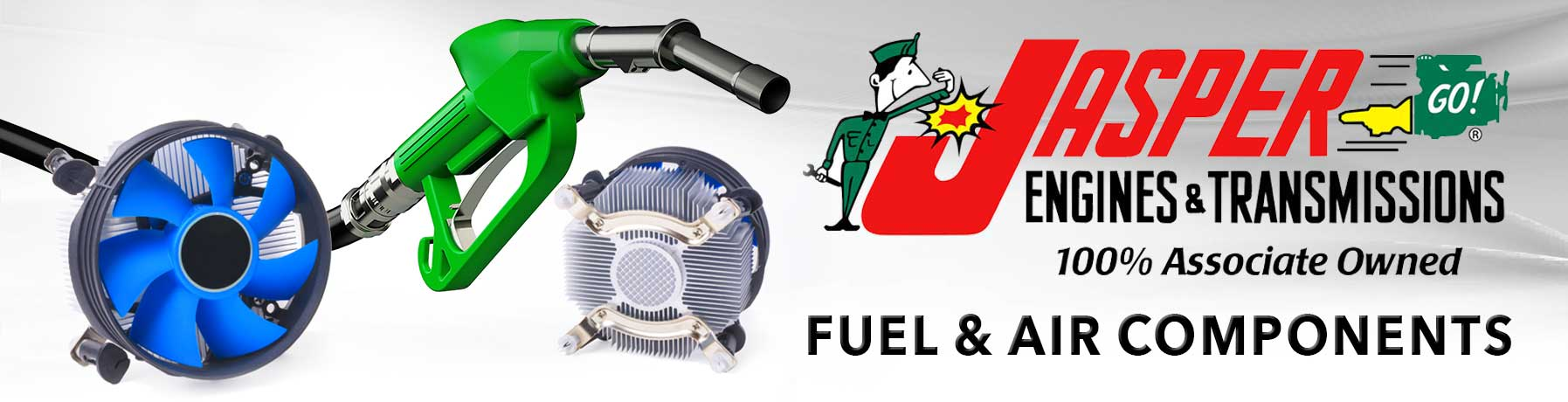 Jasper Engines and Transmissions 100% Associate Owned Fuel & Air Components